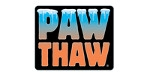 Paw Thaw