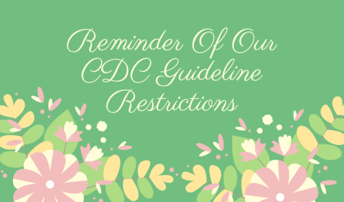 Update on our CDC Guidelines Restrictions