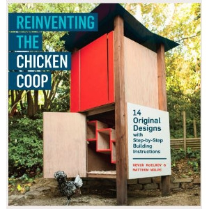 Reinventing the Chicken Coop By Kevin McElroy, Matthew Wolpe
