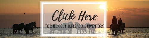 Click Here to See Our Saddle Inventory