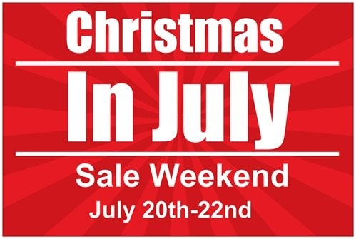 Christmas in July Sale Weekend