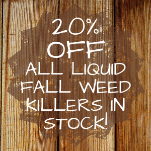 20% OFF All Liquid Fall Weed Killers in Stock!