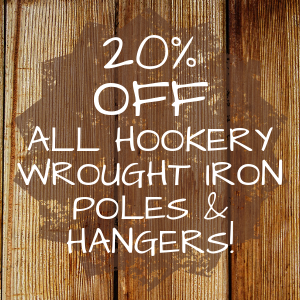 20% OFF All Hookery Wrought Iron Poles & Hangers!