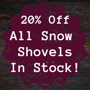 20% Off All Snow Shovels In Stock!