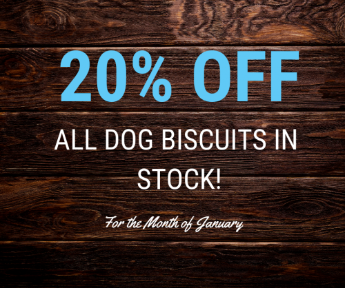 20% Off All Dog Biscuits in Stock!