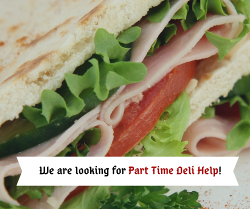 Part Time Deli Help!