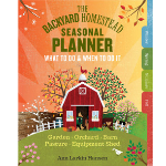 The Backyard Homestead - Seasonal Planner
