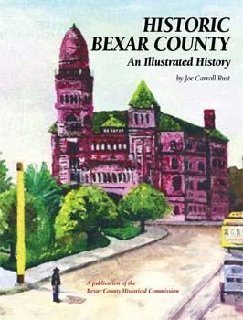 Historic Bexar County-An Illustrated History