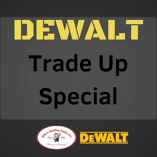Trade up to Dewalt