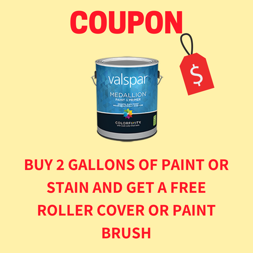 Buy 2 Gallons of Paint/Stain Get a Free Item!