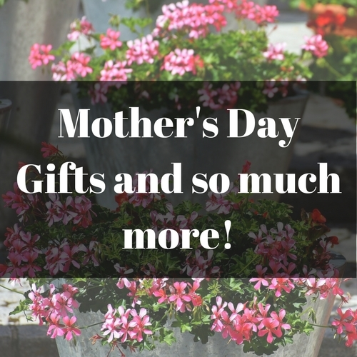 Mother's Day Gifts and so much more